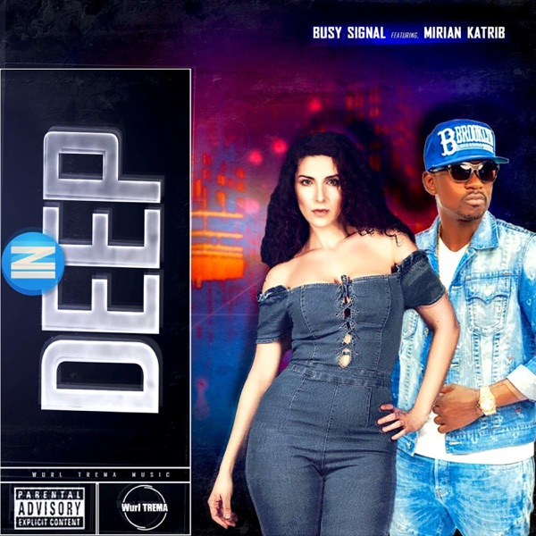 In Deep (feat. Busy Signal) - Single