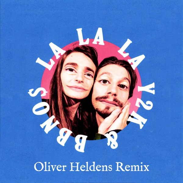 Lalala (Oliver Heldens Remix) - Single