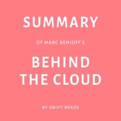 Summary of Marc Benioff's Behind the Cloud (Unabridged)