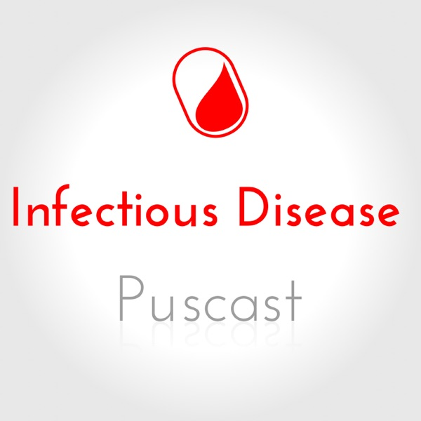 Persiflagers Infectious Disease Puscast