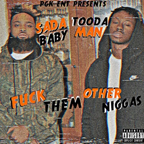 F**k Them Other N****s (feat. Sada Baby) - Single