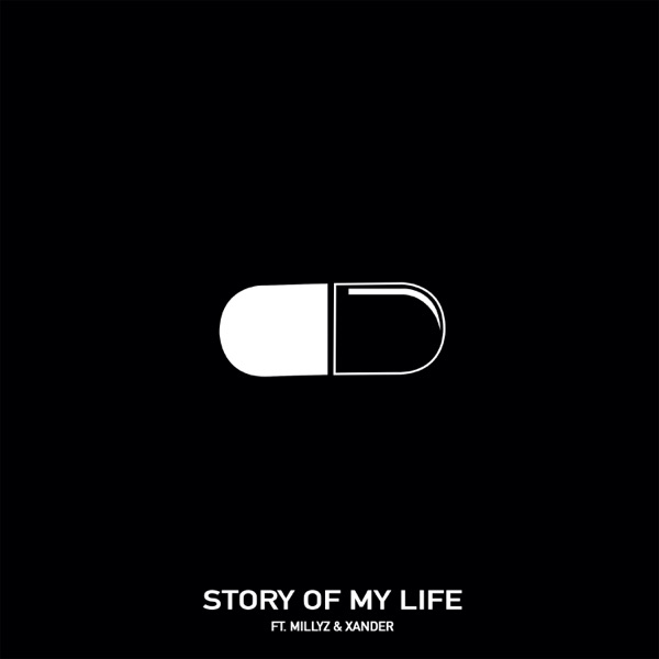 Story of My Life (feat. Millyz & Xander Goodheart) - Single