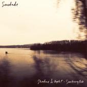 Saudade - Shadows & Light (feat. Chelsea Wolfe & Chino Moreno)