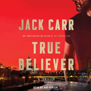 True Believer (Unabridged) - Jack Carr