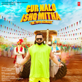 [Download] Gur Nalo Ishq Mitha - The Yoyo Remake MP3