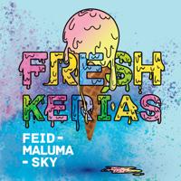 FRESH KERIAS-Feid, Maluma & Sky