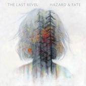 The Last Revel - Blind in the Fray