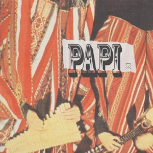 Papi (feat. Michelle Andrade) - Single