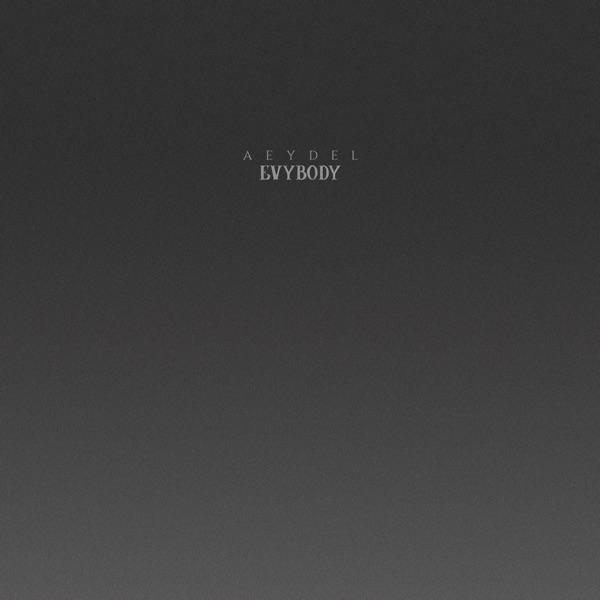 Evybody (feat. AQ) - Single