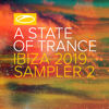 A State of Trance, Ibiza 2019 (Sampler 2) - EP - Various Artists