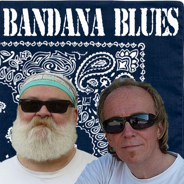 Bandana Blues, founded by Beardo, hosted by Spinner