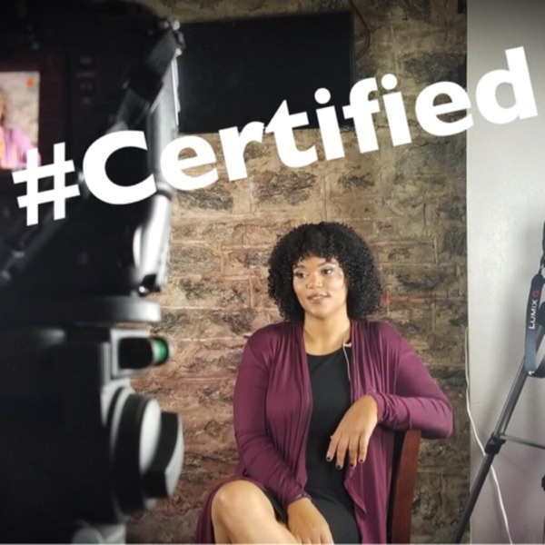 #Certified with Tisha Michelle