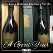 Ras Kass - A Good Year (feat. Fokis)