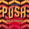 Marvay - Push and Go Through artwork