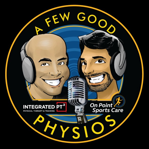 A Few Good Physios - Podcast – Podtail