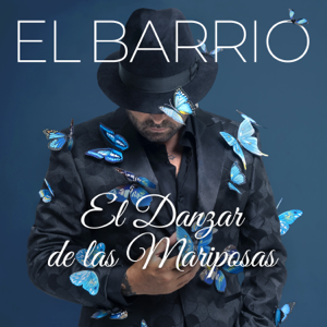 El Barrio - El Danzar de las Mariposas