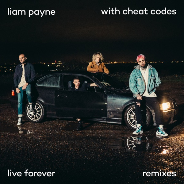 Live Forever (Remixes) - EP