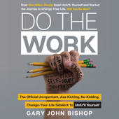 Do the Work - Gary John Bishop Cover Art