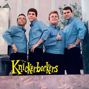 Knickerbockerism! Hits, Rarities, Unissued Cuts and More...
