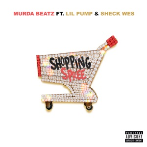 Murda Beatz - Shopping Spree feat. Lil Pump & Sheck Wes