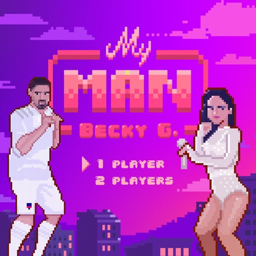 Becky G. – My Man – Single [iTunes Plus M4A]