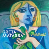 Greta Matassa - To Make You Feel My Love