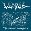 Voivod - The End of Dormancy (Metal Section) artwork
