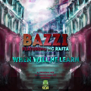When Will He Learn (feat. MC Rafta) - Single Mp3 Download