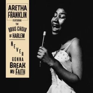Aretha Franklin – Never Gonna Break My Faith (feat. The Boys Choir of Harlem) – Single [iTunes Plus AAC M4A]