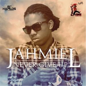 Jahmiel - Never Give Up