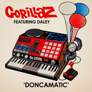 Doncamatic (feat. Daley) - Single Mp3 Download