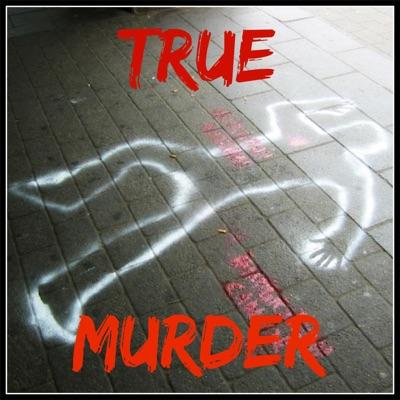 ea67e52d385 True Murder: The Most Shocking Killers → Podbay