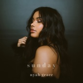 Nyah Grace - Sunday