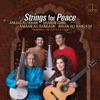 Strings for Peace Premieres for Guitar and Sarod