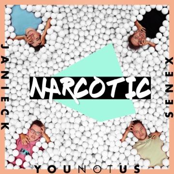 YOUNOTUS & JANIECK & SENEX ***Narcotic