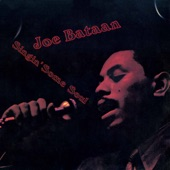 Joe Bataan - I'll Be Sweeter Tomorrow (Than I Was Today)