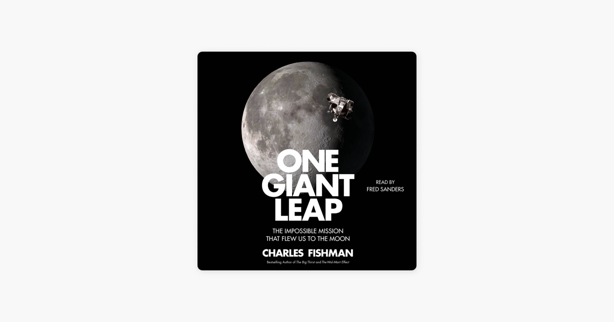 One Giant Leap (Unabridged) - Charles Fishman