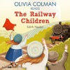 Olivia Colman Reads the Railway Children (Famous Fiction)