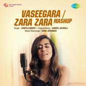 Vaseegara / Zara Zara Mashup