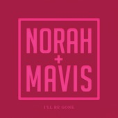 Norah Jones;Mavis Staples - I'll Be Gone
