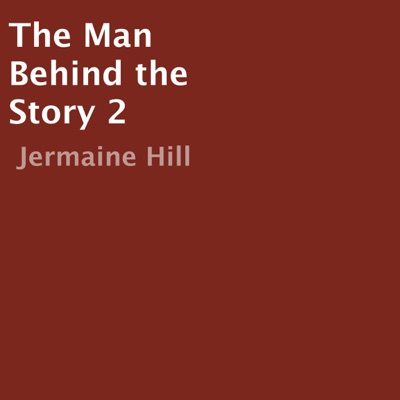 The Man Behind the Story 2 (Unabridged)