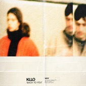 Kllo - Back to You