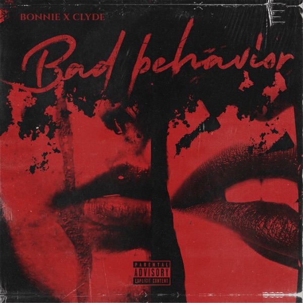 Bad Behavior - Single