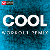 Cool (Extended Workout Remix)-Power Music Workout