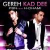 Gereh Kad Dee feat H Dhami Single
