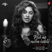 Phir Na Milen Kabhi Reprise (From
