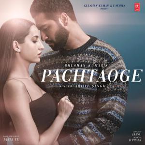 "Arijit Singh - Pachtaoge (From ""Jaani Ve"")"