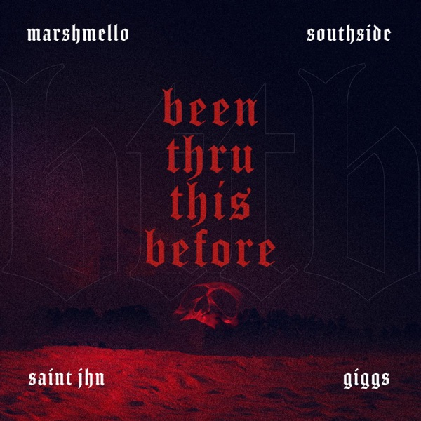 Been Thru This Before (feat. Giggs, SAINt JHN) - Single