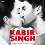 Kabir Singh (Original Motion Picture Soundtrack) - Sachet-Parampara, Vishal Mishra, Mithoon, Akhil Sachdeva & Amaal Mallik - Sachet-Parampara, Vishal Mishra, Mithoon, Akhil Sachdeva & Amaal Mallik