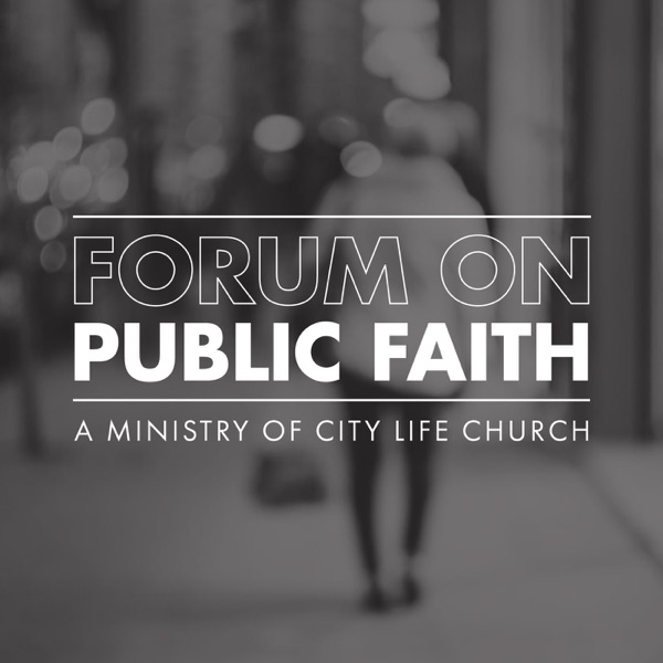 Forum on Public Faith
